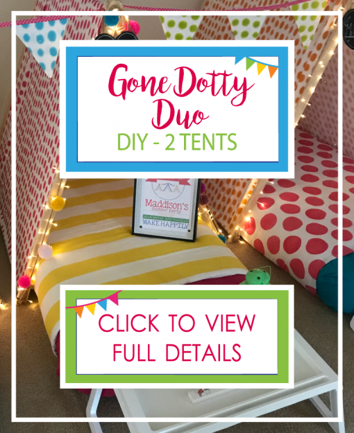 Gone Dotty Duo (2 Tents) DIY ONLY