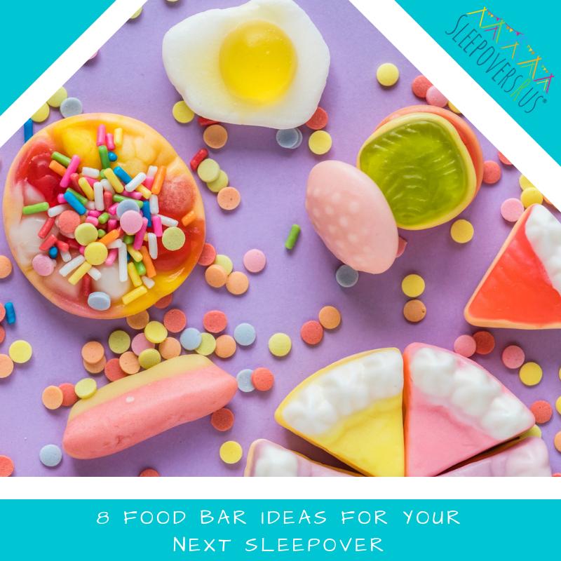 8 Food Bar Ideas For Your Next Sleepover