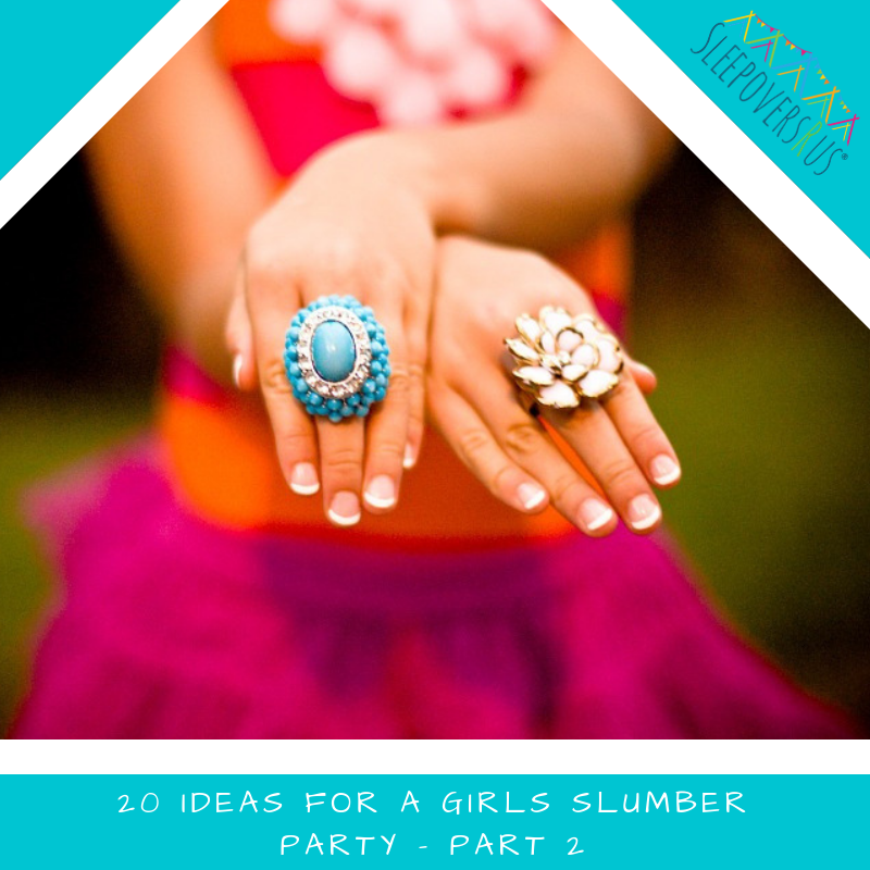 Ideas For Girls Slumber party