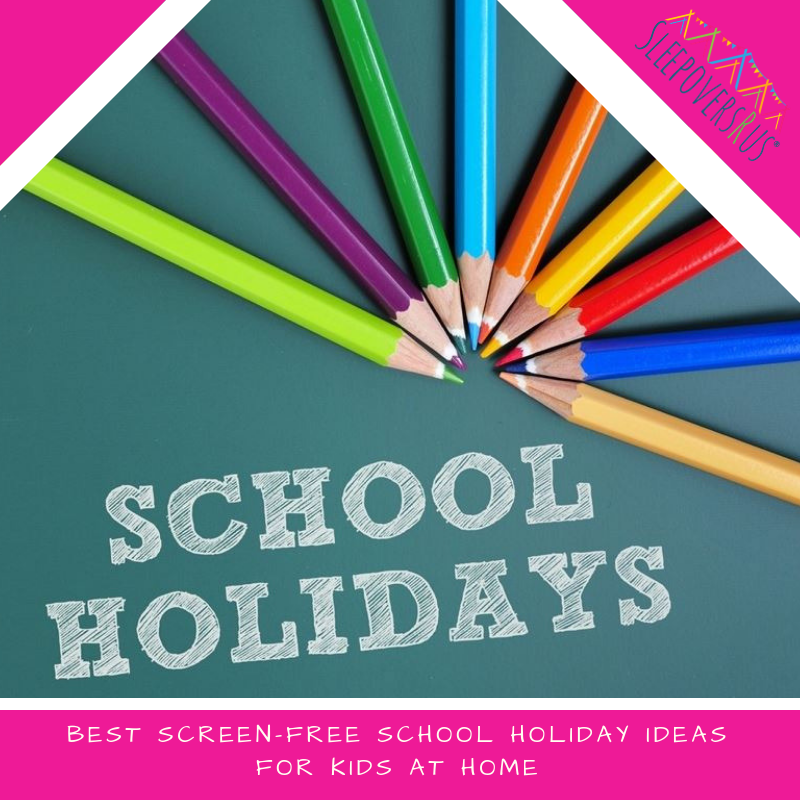 School Holiday Ideas For Kids At Home